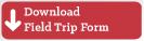 Download Kroc Center Field Trip Form